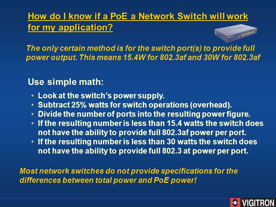 How do I know if a PoE a Network Switch will work for my application
