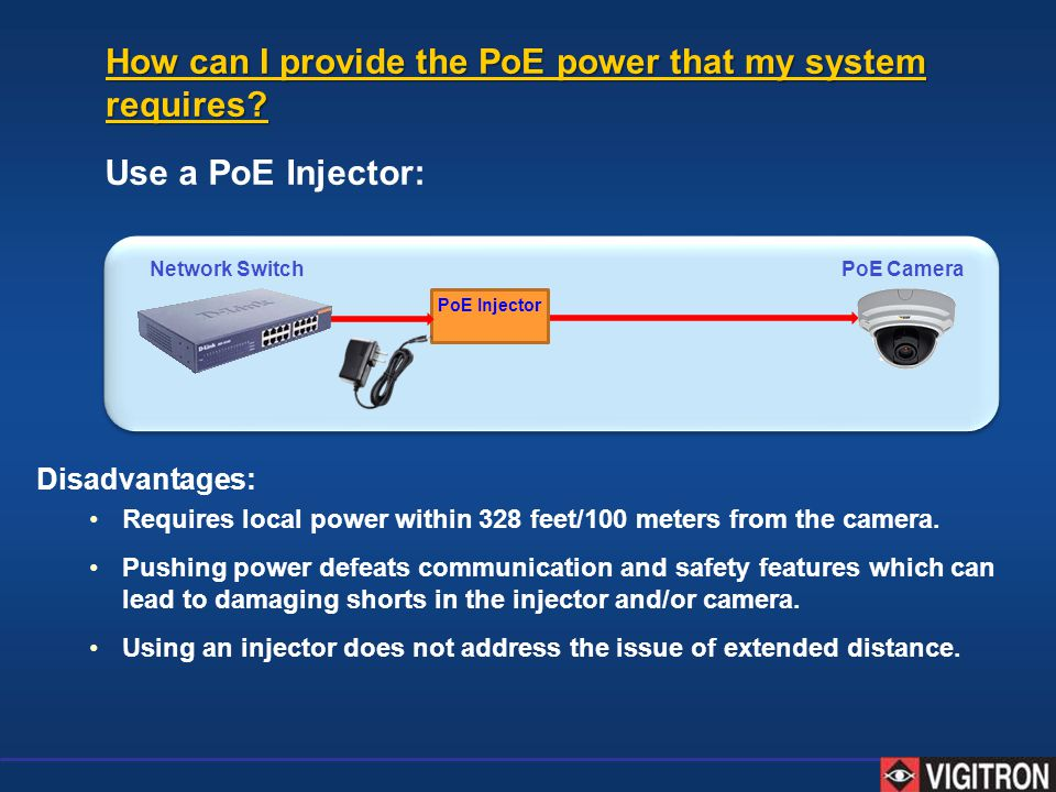 How can I provide the PoE power that my system requires