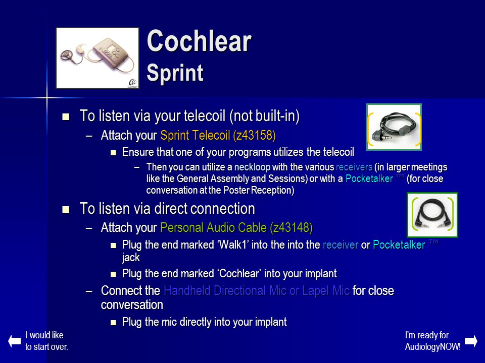 Cochlear Sprint To listen via your telecoil (not built-in)