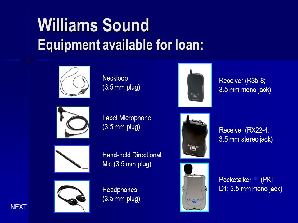 Williams Sound Equipment available for loan: