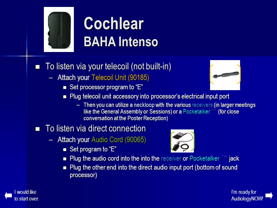 Cochlear BAHA Intenso To listen via your telecoil (not built-in)