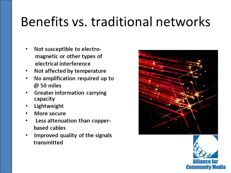 Benefits vs. traditional networks