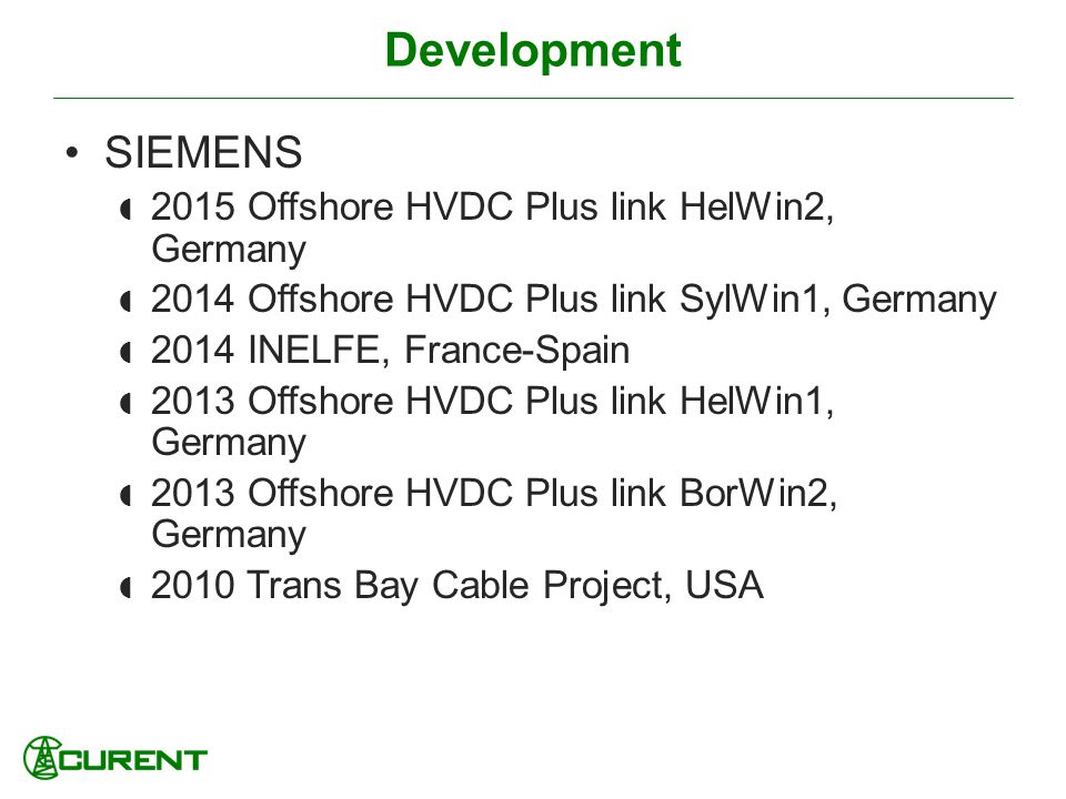 Development SIEMENS 2015 Offshore HVDC Plus link HelWin2, Germany