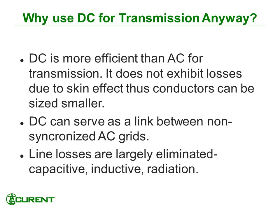 Why use DC for Transmission Anyway