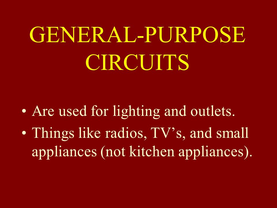 GENERAL-PURPOSE CIRCUITS