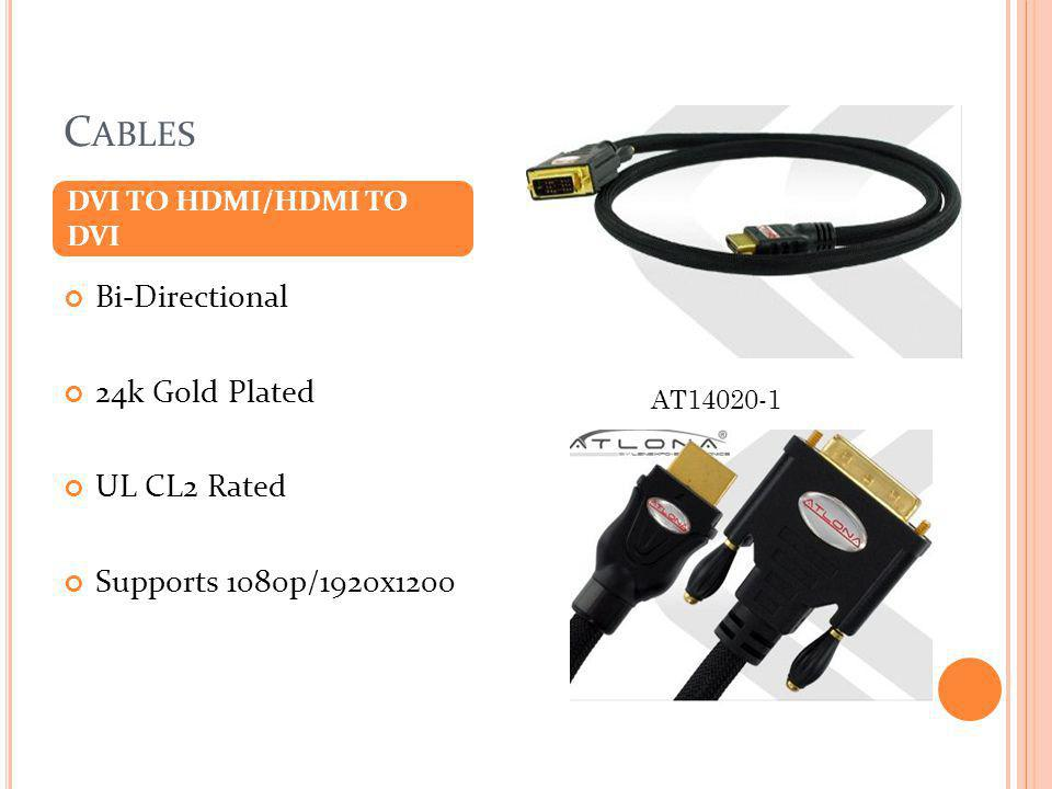 Cables Bi-Directional 24k Gold Plated UL CL2 Rated