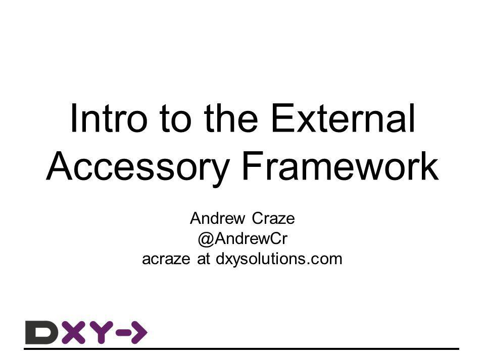 Intro to the External Accessory Framework