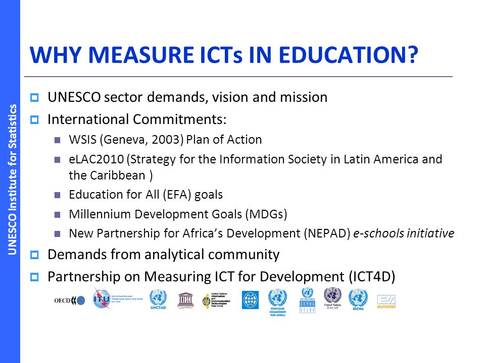 WHY MEASURE ICTs IN EDUCATION