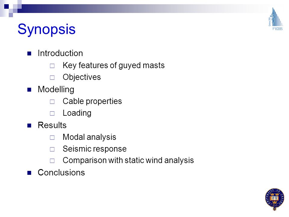 Synopsis Introduction Modelling Results Conclusions
