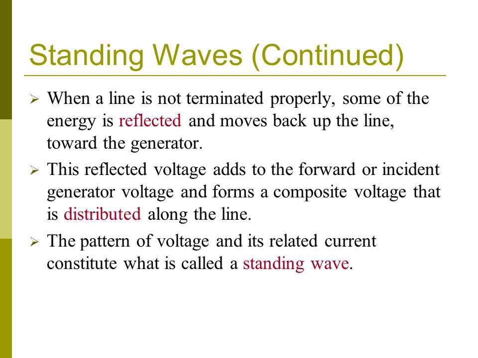 Standing Waves (Continued)