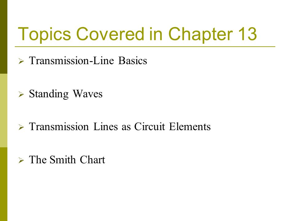 Topics Covered in Chapter 13