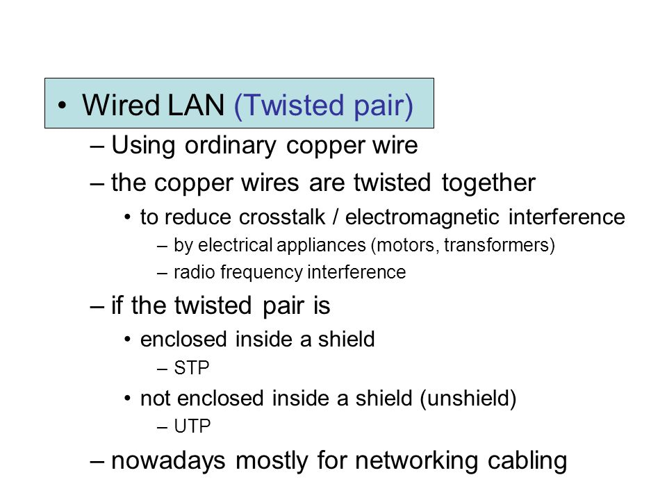 Wired LAN (Twisted pair)