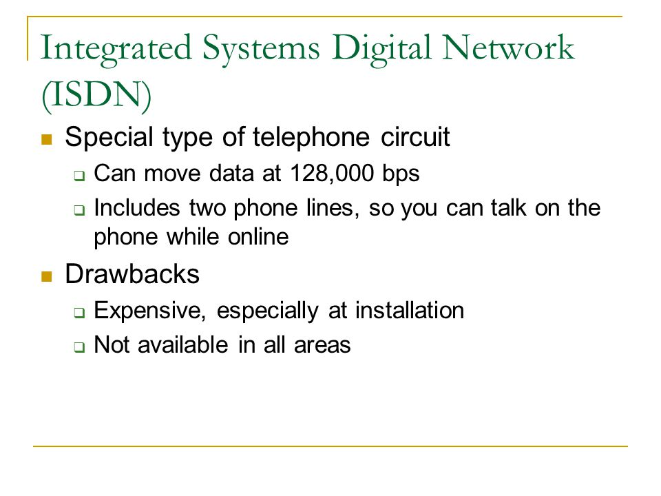 Integrated Systems Digital Network (ISDN)