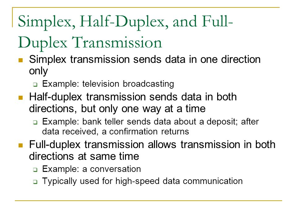 Simplex, Half-Duplex, and Full-Duplex Transmission