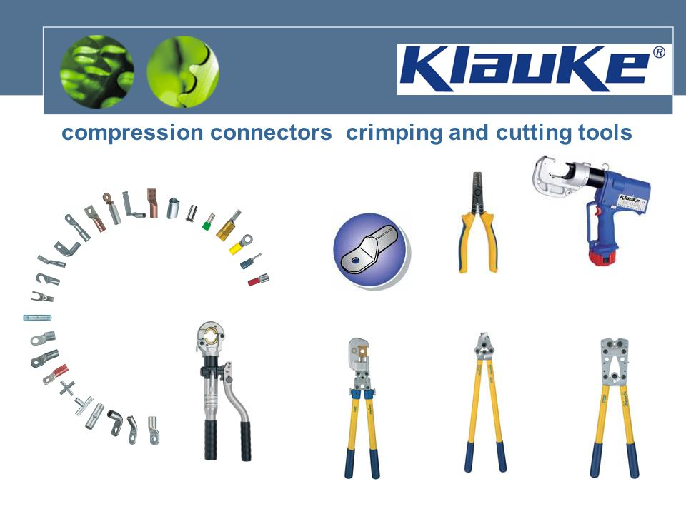 compression connectors crimping and cutting tools