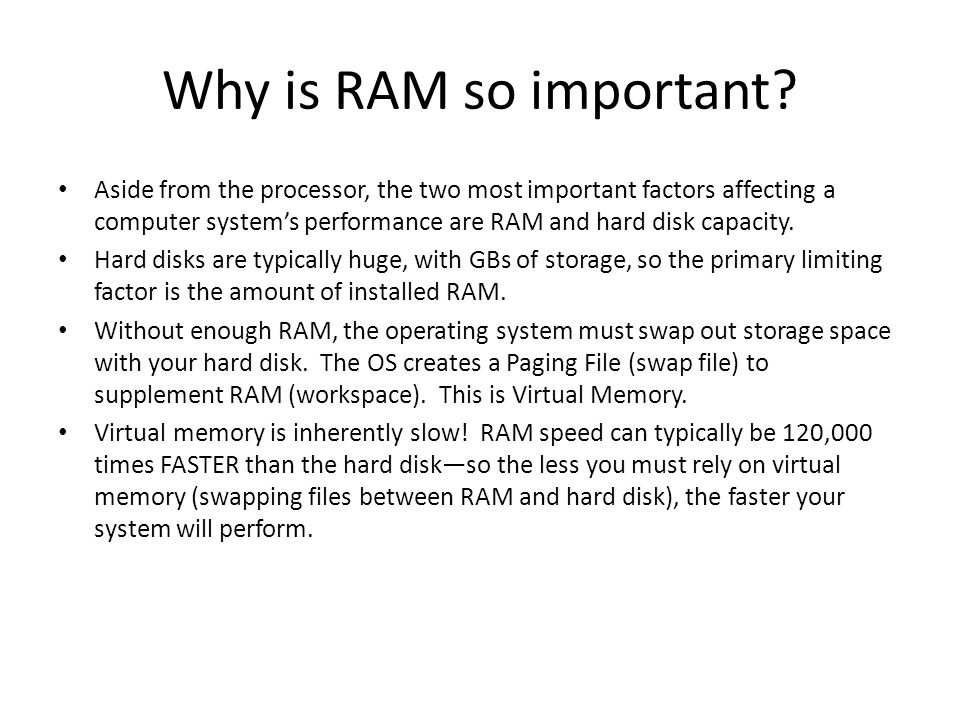 Why is RAM so important