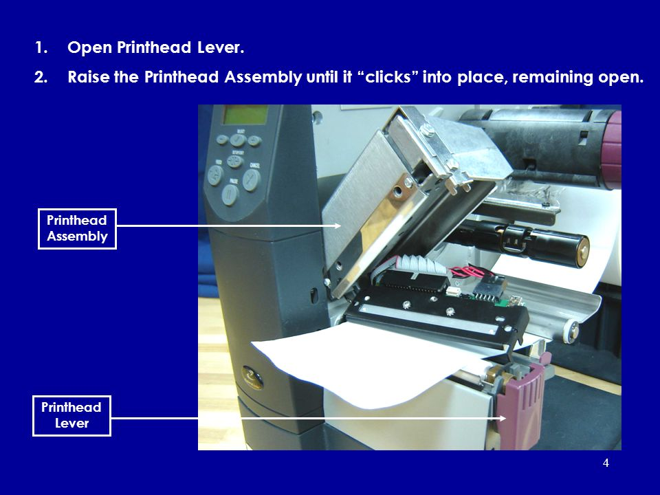 Open Printhead Lever. Raise the Printhead Assembly until it clicks into place, remaining open. Printhead Assembly.