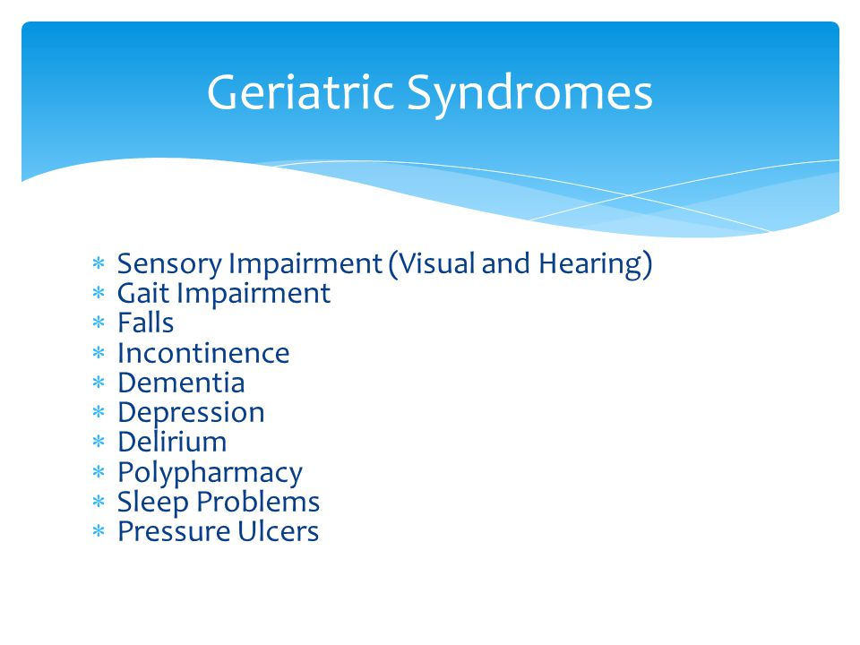 Geriatric Syndromes Sensory Impairment (Visual and Hearing)