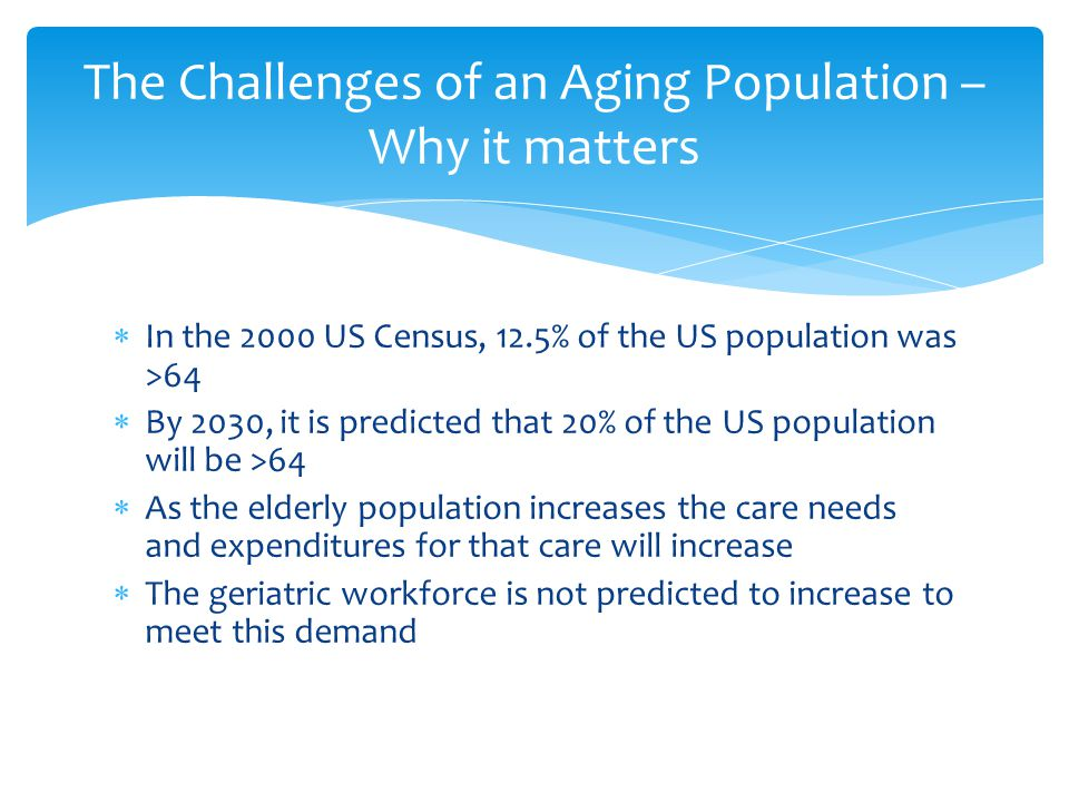 The Challenges of an Aging Population – Why it matters