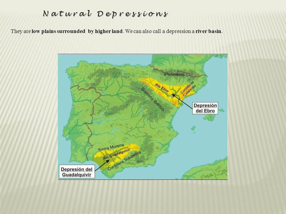 Natural Depressions They are low plains surrounded by higher land.