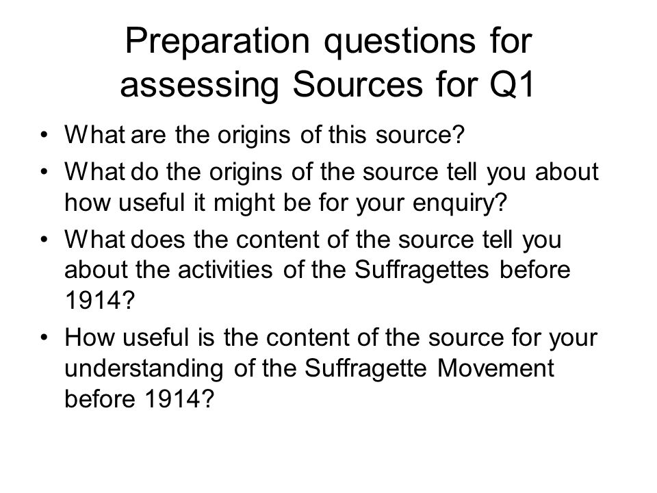 Preparation questions for assessing Sources for Q1
