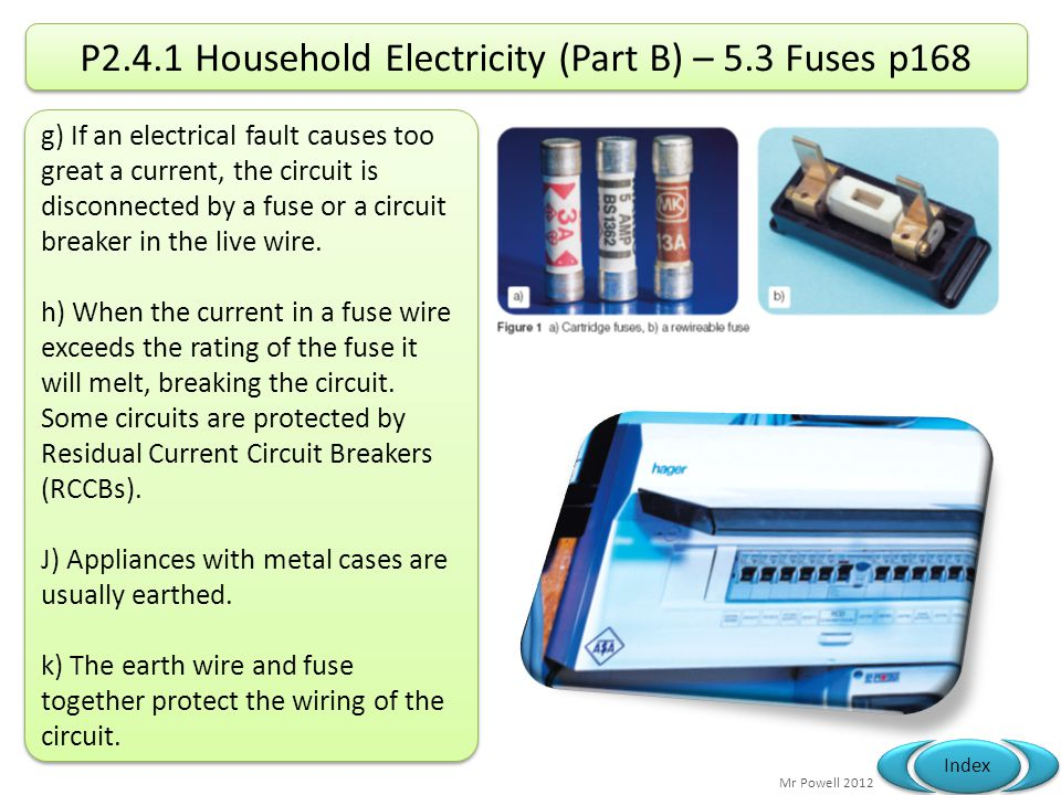 P2.4.1 Household Electricity (Part B) – 5.3 Fuses p168