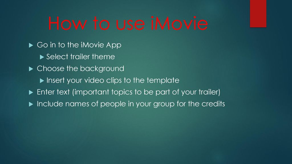iMovie App Trailer Edition By Erica Holo - ppt download