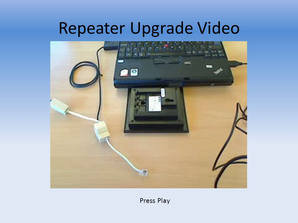 Repeater Upgrade Video