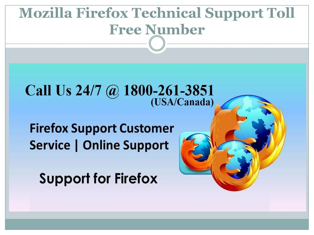 Mozilla Firefox Technical Support Toll Free Number - ppt download