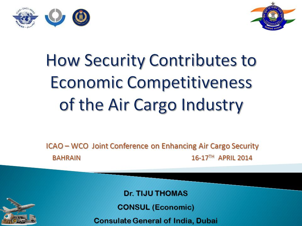 How Security Contributes to Economic Competitiveness of the Air Cargo Industry