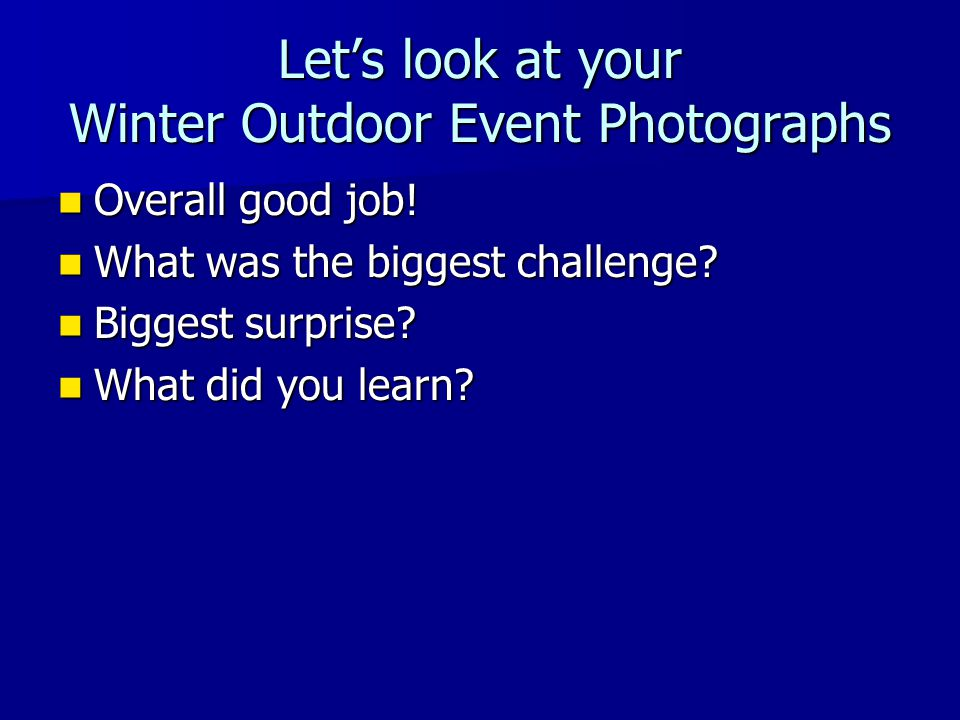 Let's look at your Winter Outdoor Event Photographs