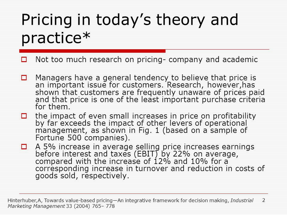 Pricing in today's theory and practice*