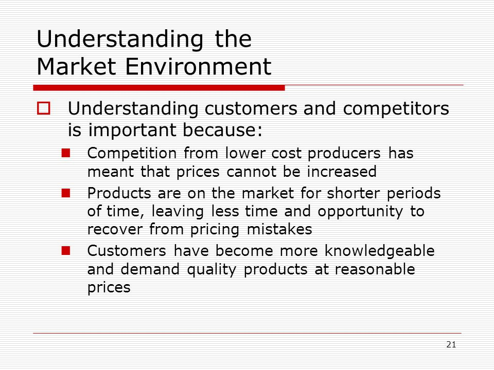 Understanding the Market Environment