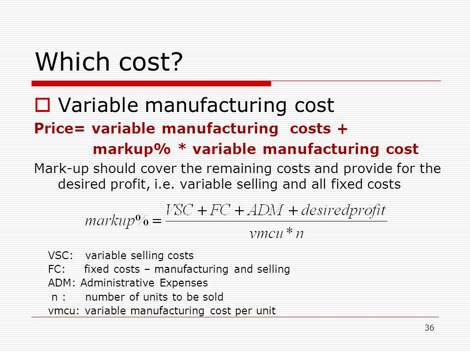 Which cost Variable manufacturing cost