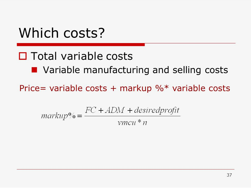 Which costs Total variable costs