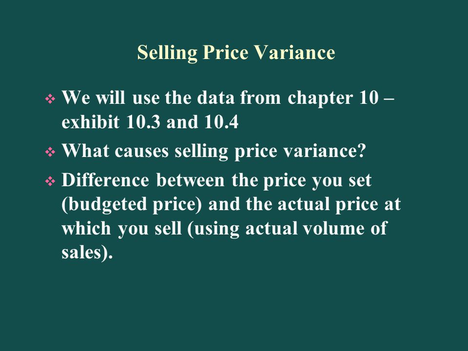 Selling Price Variance