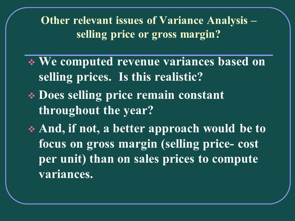 Does selling price remain constant throughout the year