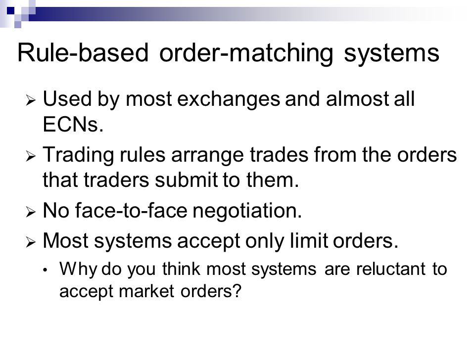 Rule-based order-matching systems