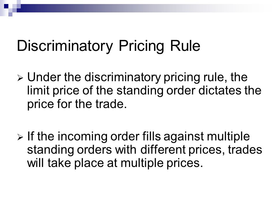 Discriminatory Pricing Rule