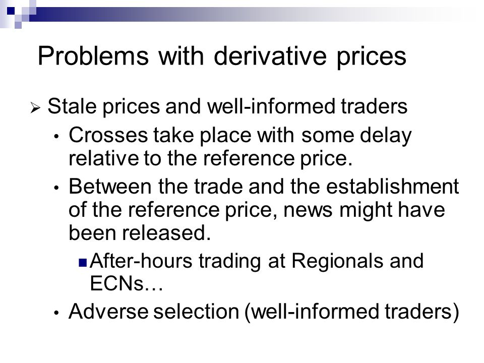 Problems with derivative prices