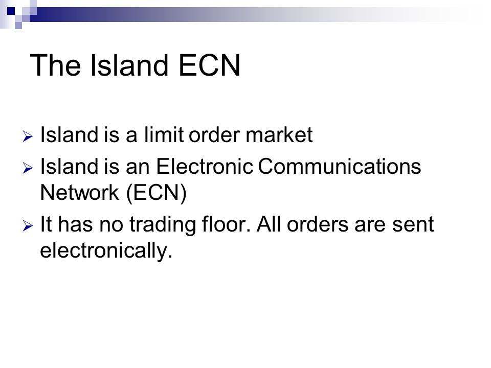 Island is a limit order market