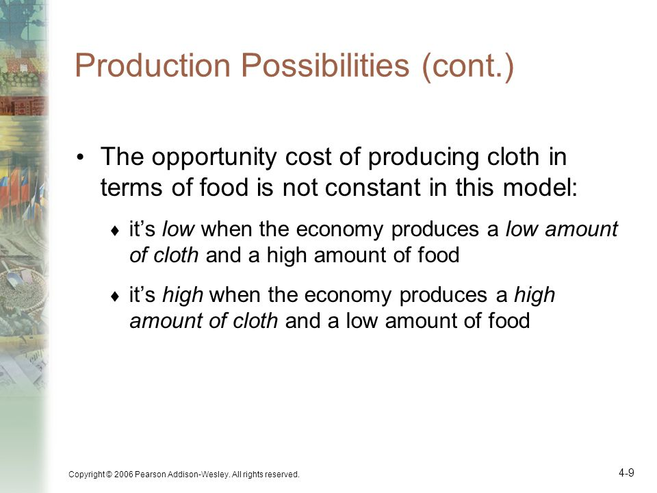 Production Possibilities (cont.)