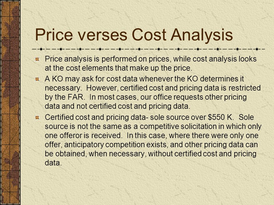 Price verses Cost Analysis