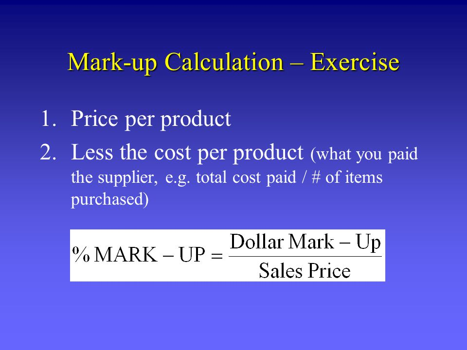 Mark-up Calculation – Exercise