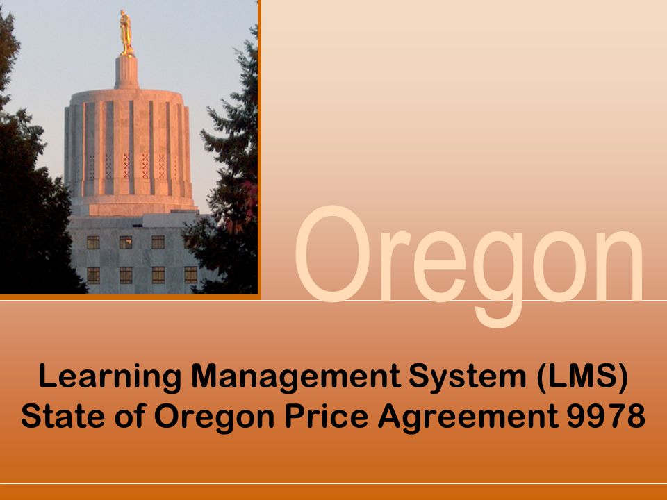 Learning Management System (LMS) State of Oregon Price Agreement 9978