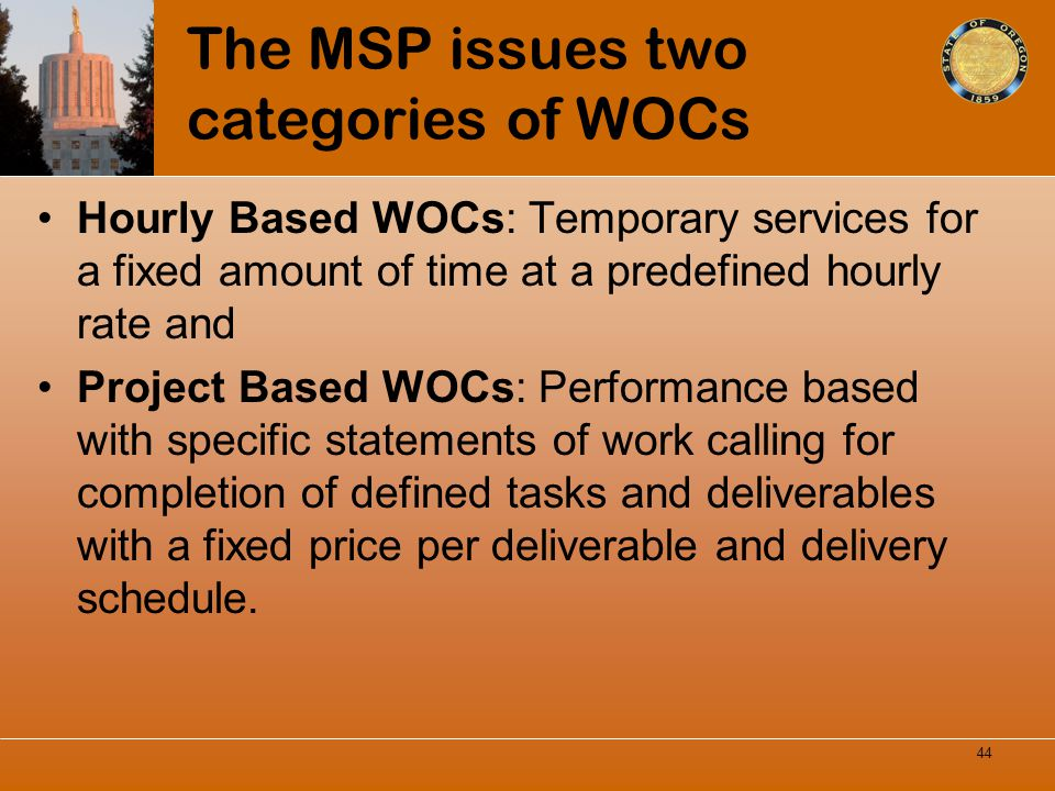 The MSP issues two categories of WOCs