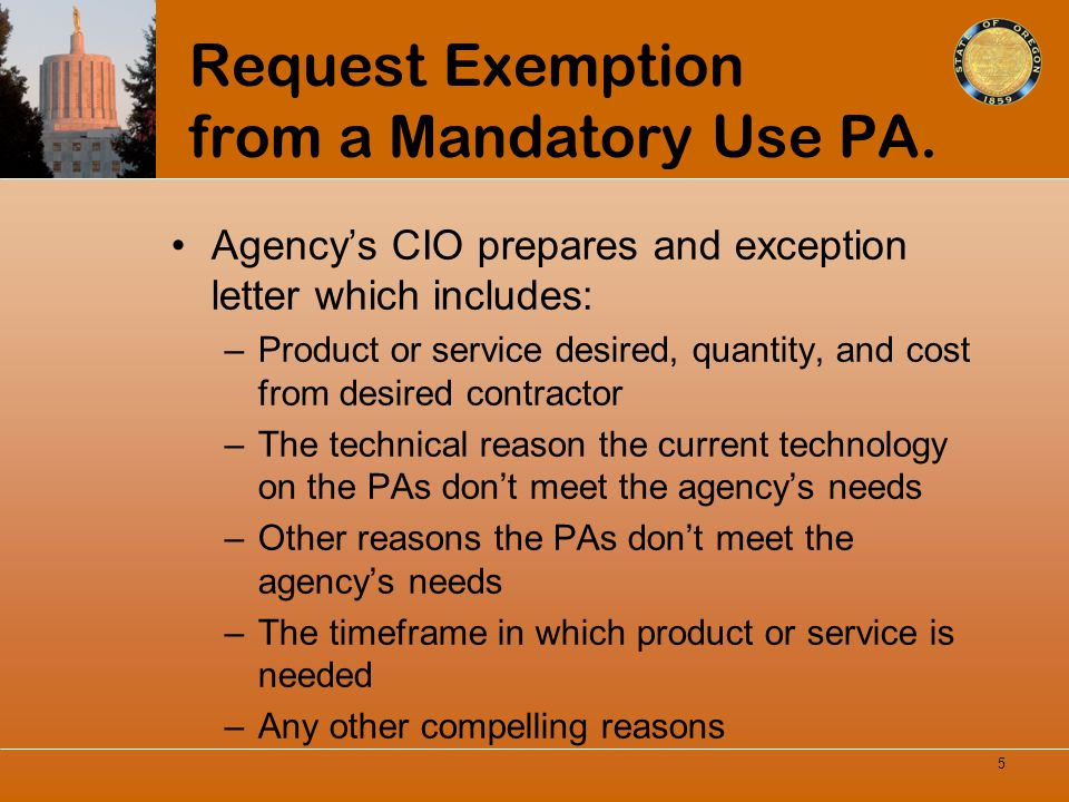 Request Exemption from a Mandatory Use PA.