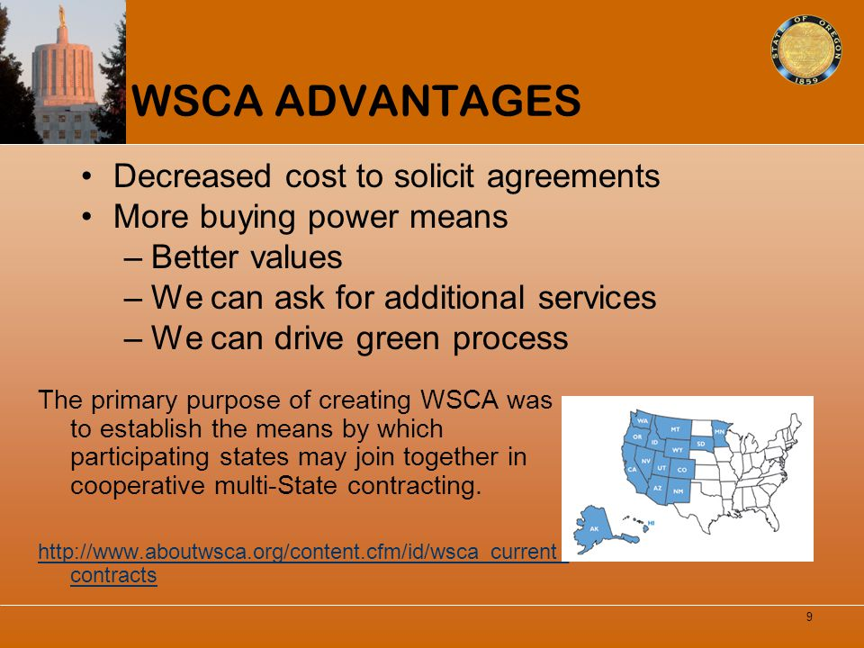 WSCA ADVANTAGES Decreased cost to solicit agreements