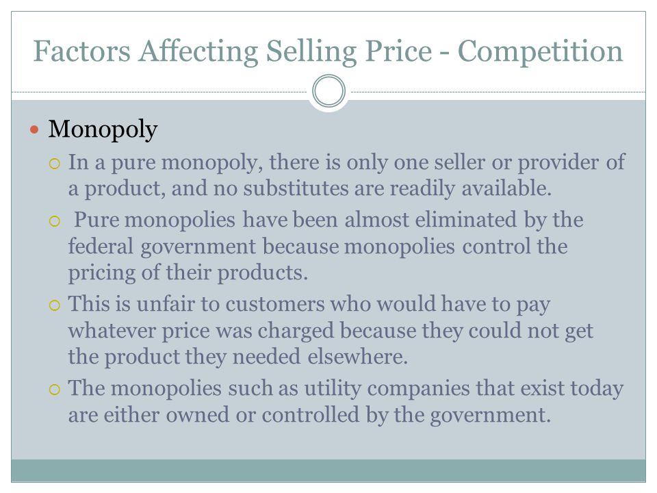 Factors Affecting Selling Price - Competition