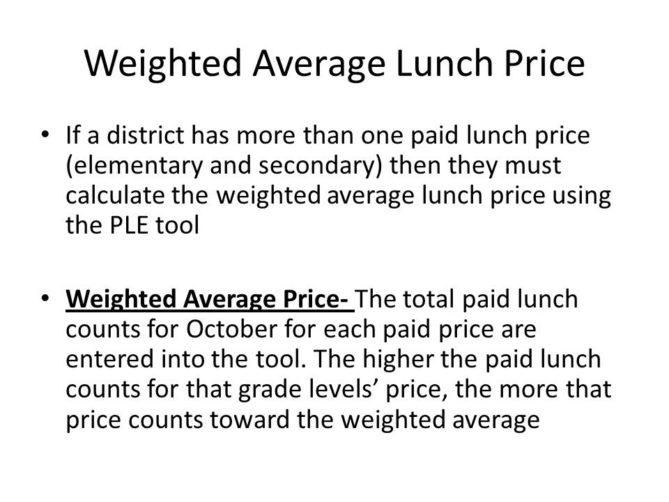 Weighted Average Lunch Price